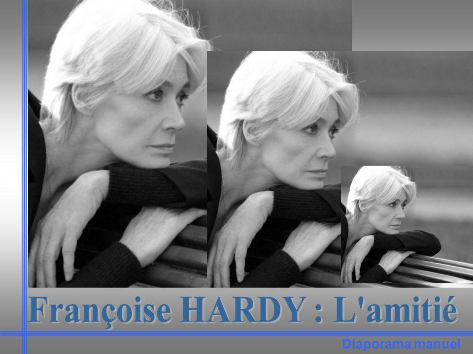 Françoise HARDY : L amitié