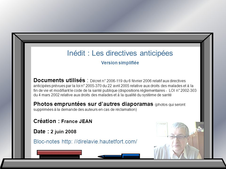 Inédit : Les directives anticipées