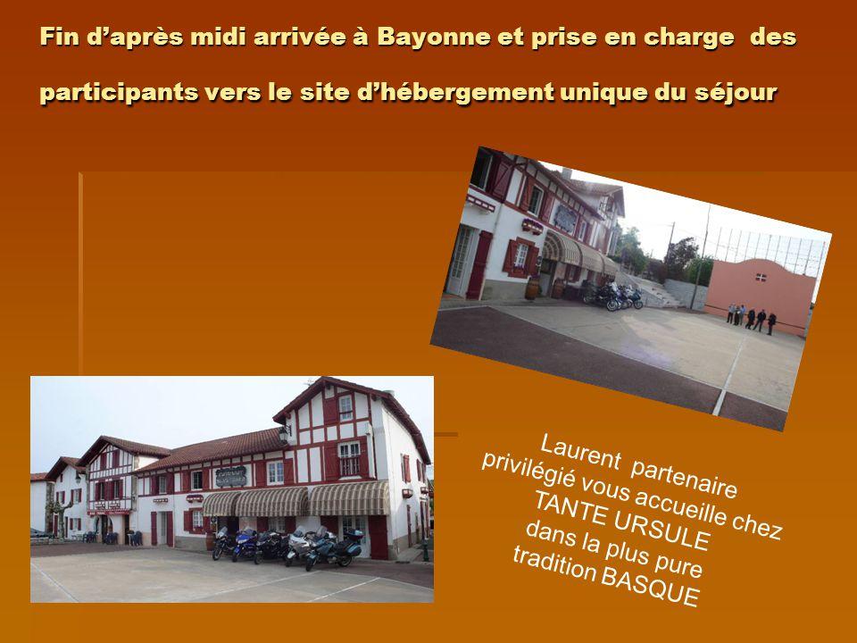 Fin d'après midi arrivée à Bayonne et prise en charge des participants vers le site d'hébergement unique du séjour