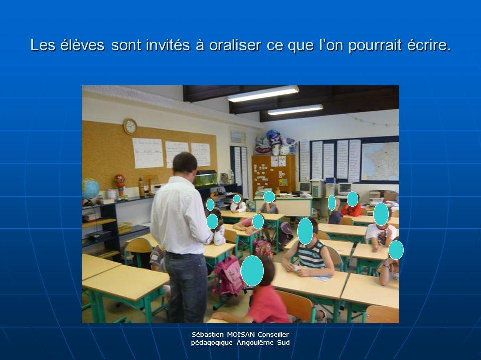 Les élèves sont invités à oraliser ce que l'on pourrait écrire.
