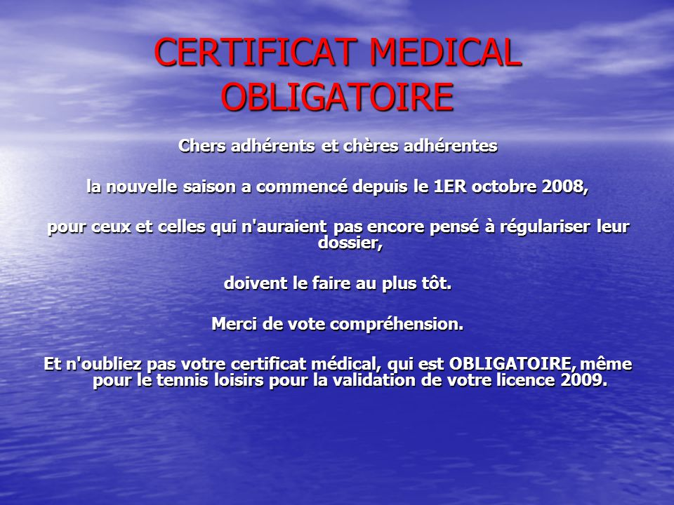 CERTIFICAT MEDICAL OBLIGATOIRE