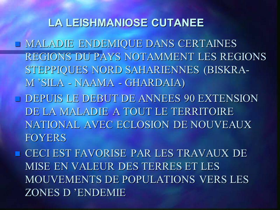 LA LEISHMANIOSE CUTANEE