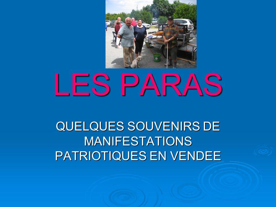 QUELQUES SOUVENIRS DE MANIFESTATIONS PATRIOTIQUES EN VENDEE