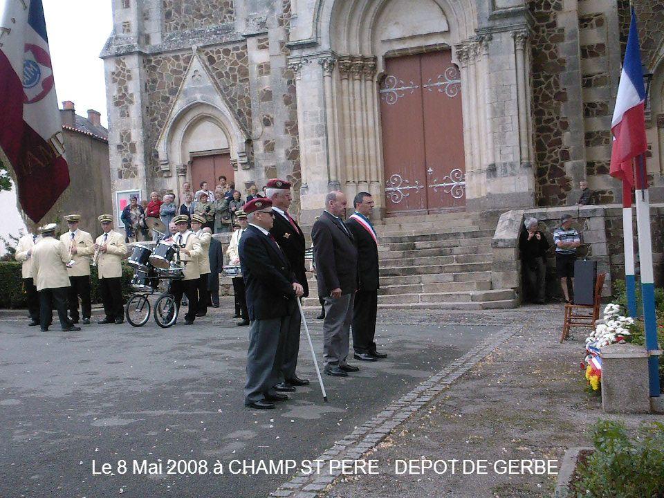 Le 8 Mai 2008 à CHAMP ST PERE DEPOT DE GERBE