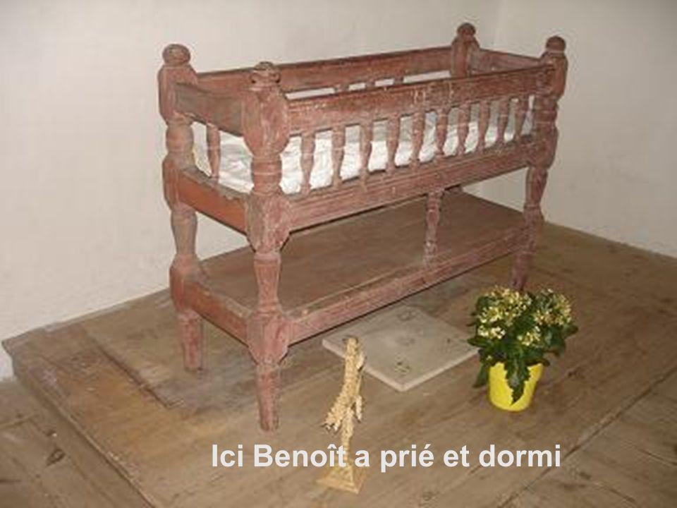 Ici Benoît a prié et dormi