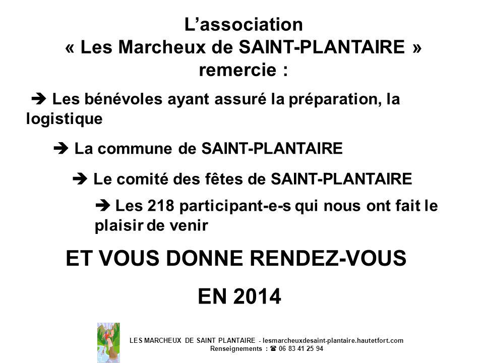 « Les Marcheux de SAINT-PLANTAIRE » ET VOUS DONNE RENDEZ-VOUS