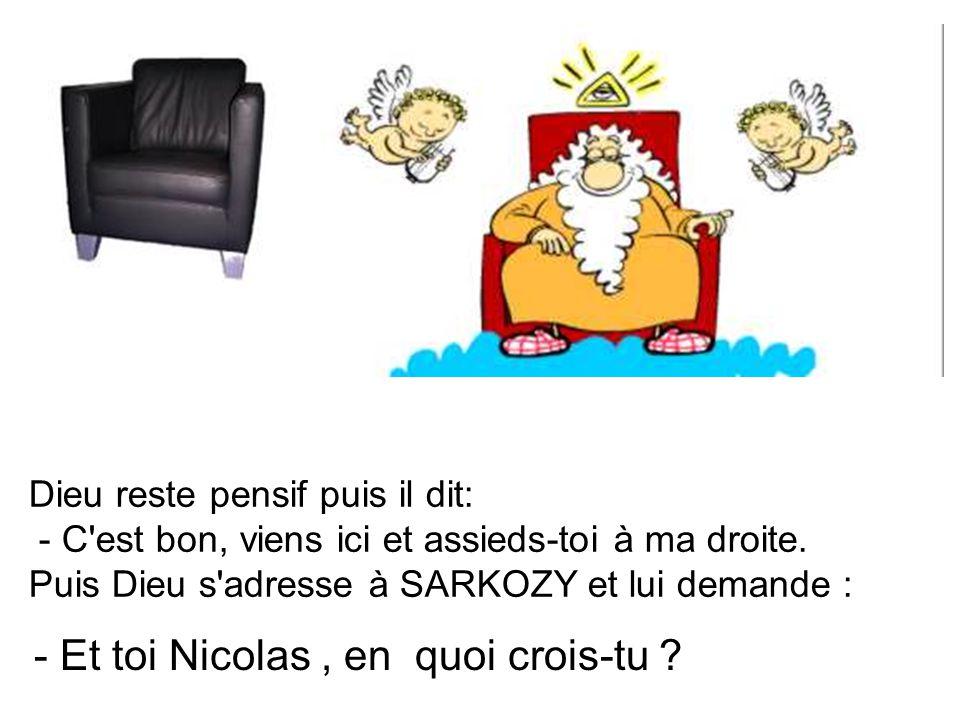 - Et toi Nicolas , en quoi crois-tu