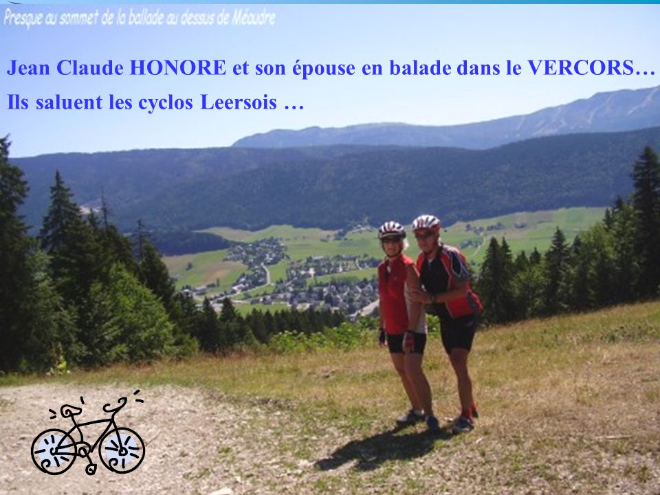 Jean Claude HONORE et son épouse en balade dans le VERCORS…