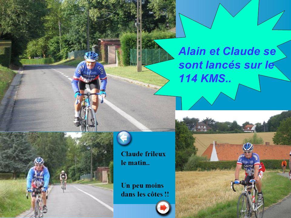 Alain et Claude se sont lancés sur le 114 KMS..