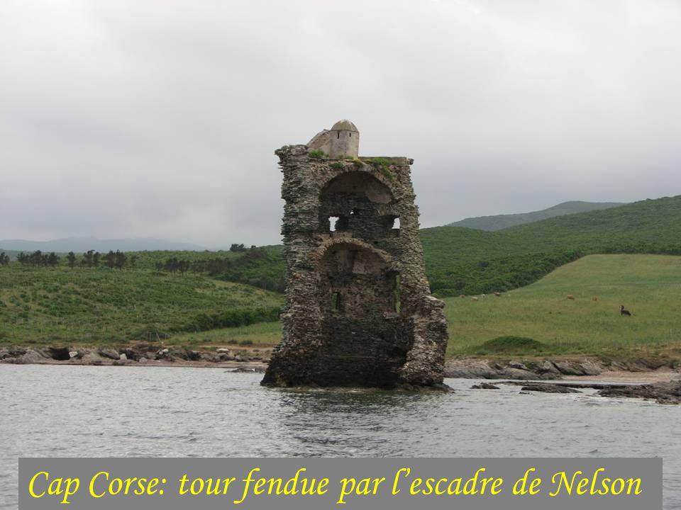 Cap Corse: tour fendue par l'escadre de Nelson