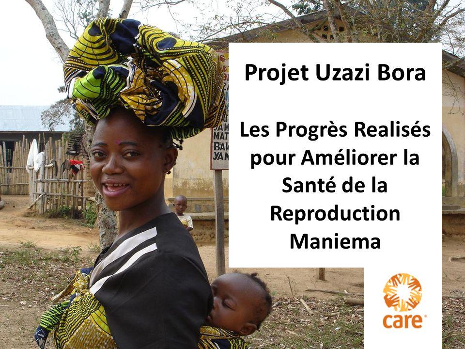 Les Progrès Realisés pour Améliorer la Santé de la Reproduction