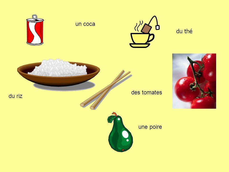 un coca du thé des tomates du riz une poire