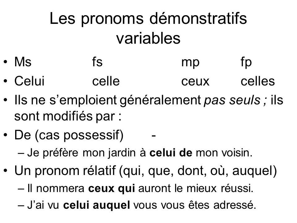 Les pronoms démonstratifs variables