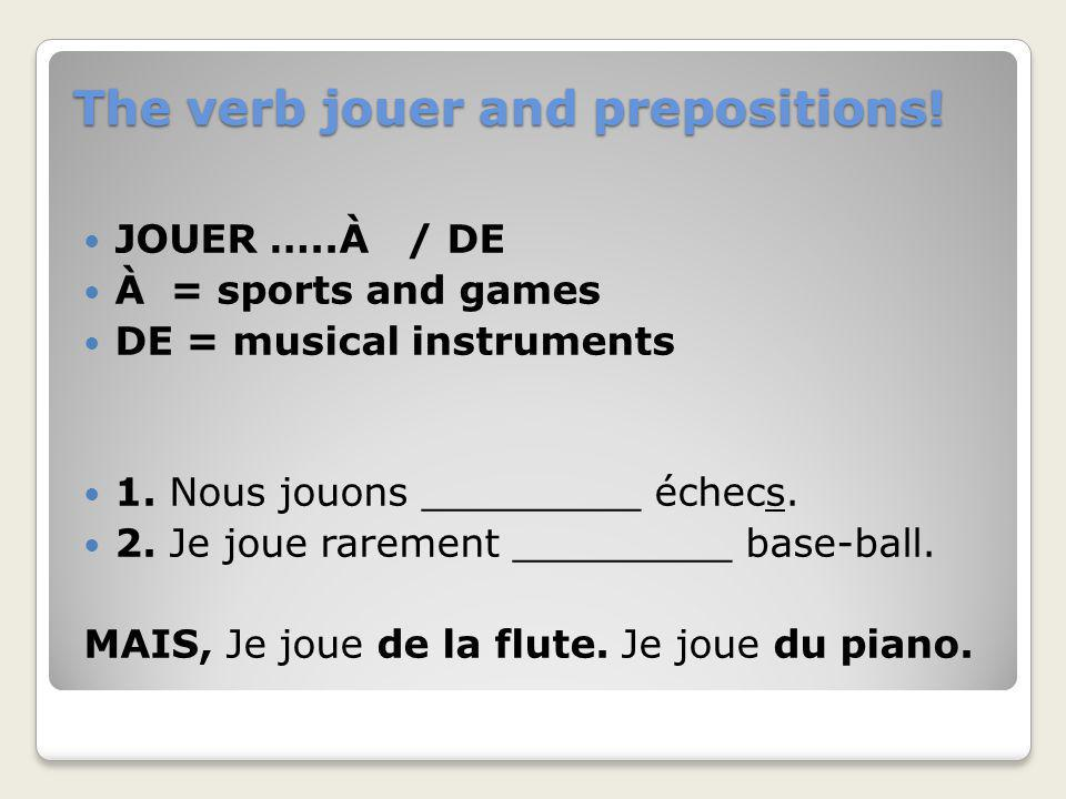 The verb jouer and prepositions!