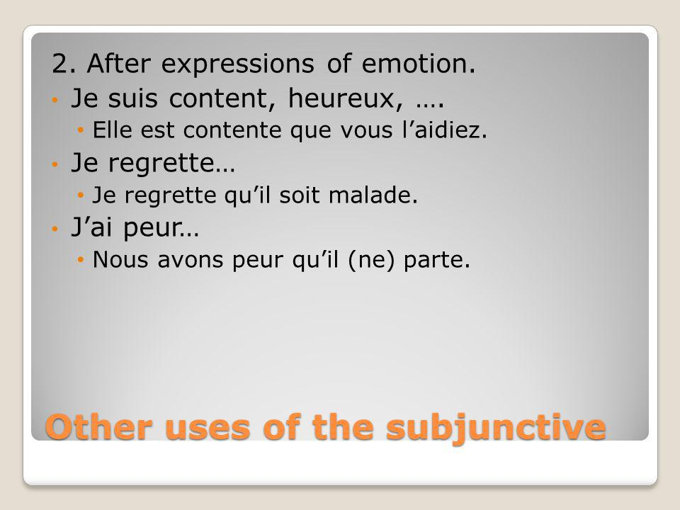 Other uses of the subjunctive