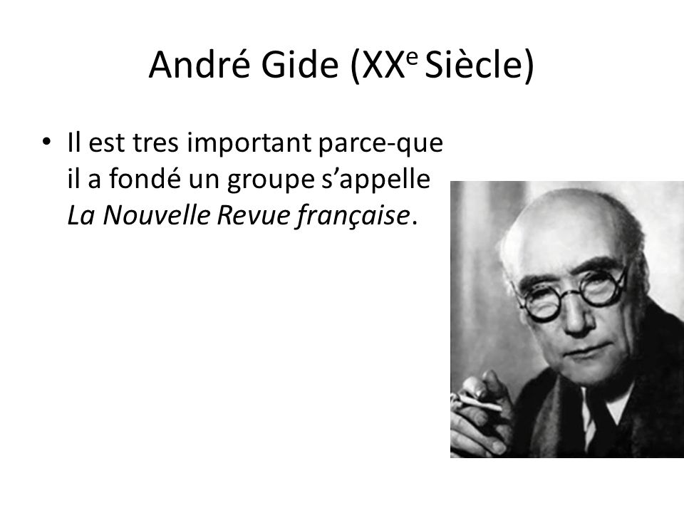 André Gide (XXe Siècle)