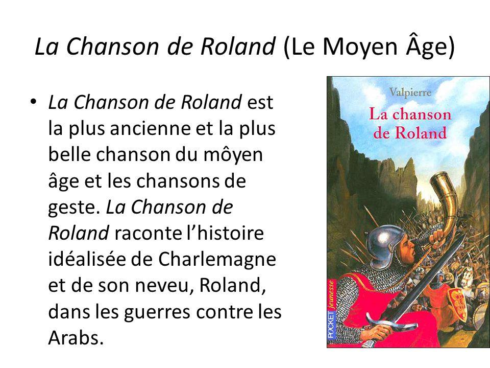 La Chanson de Roland (Le Moyen Âge)