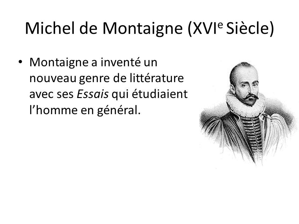 Michel de Montaigne (XVIe Siècle)