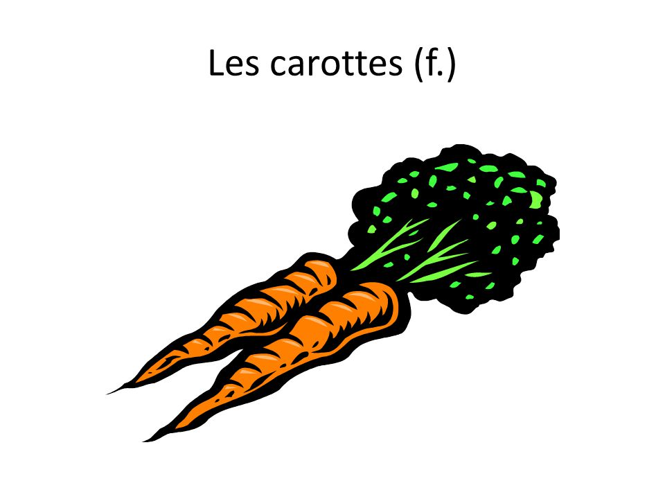 Les carottes (f.)