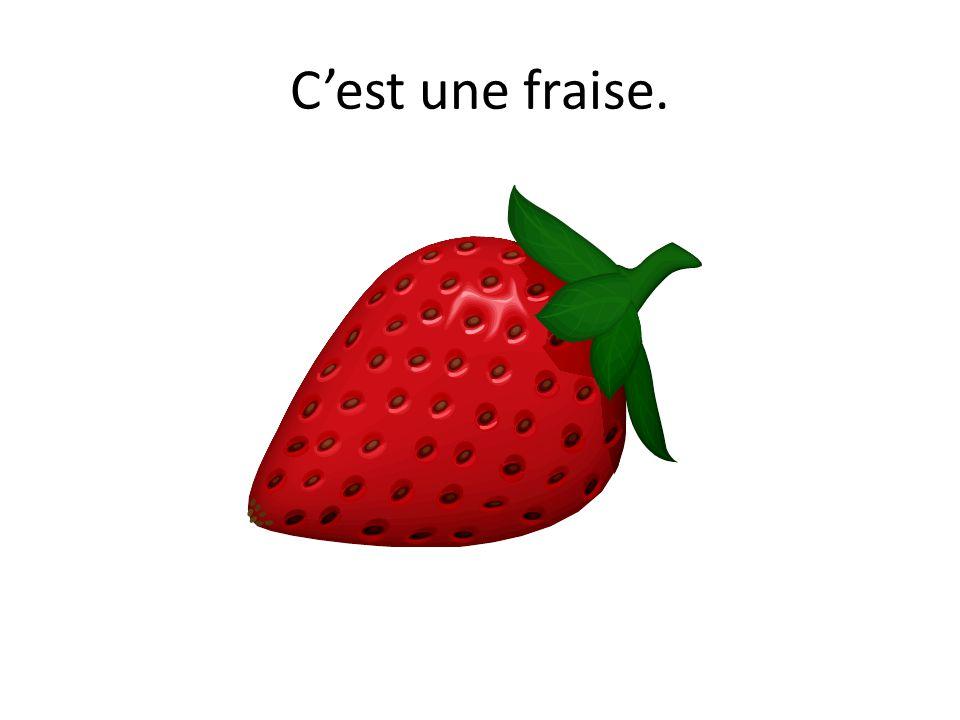 C'est une fraise.