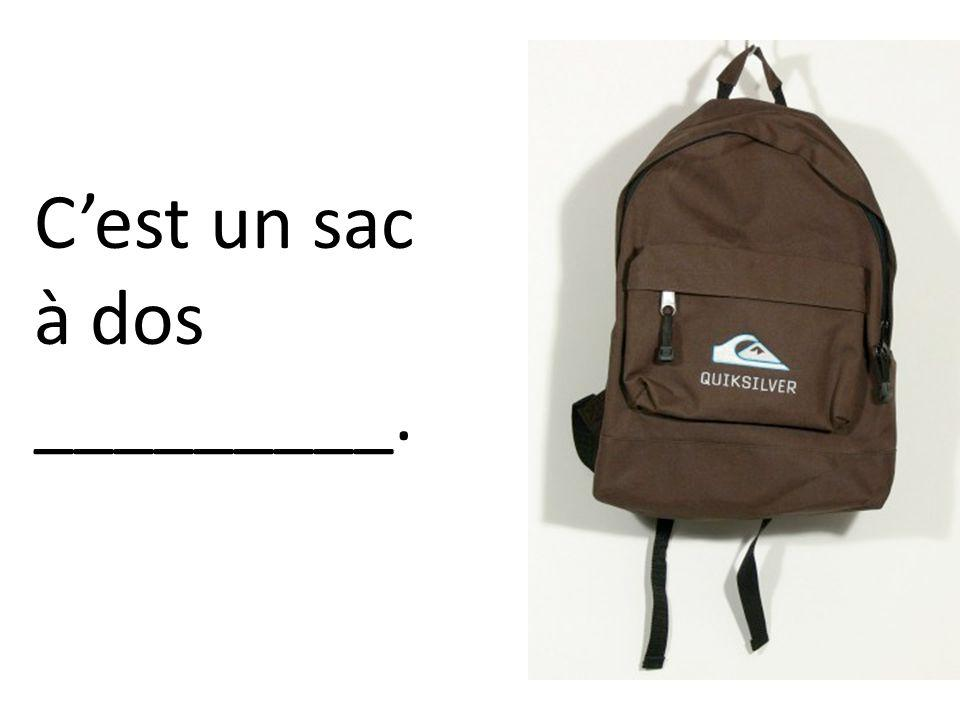 C'est un sac à dos _________.