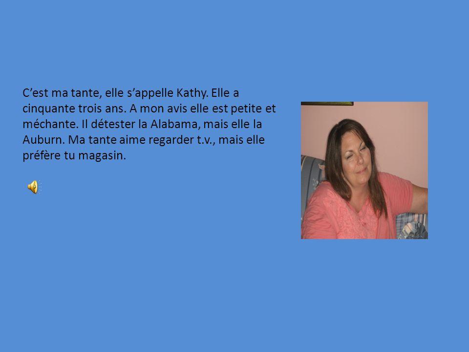 C'est ma tante, elle s'appelle Kathy. Elle a cinquante trois ans