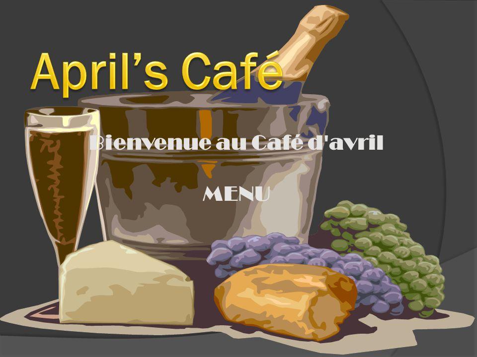 Bienvenue au Café d avril