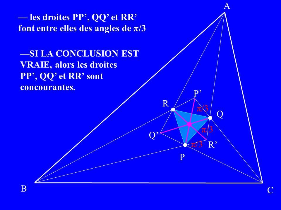 — les droites PP', QQ' et RR' font entre elles des angles de π/3