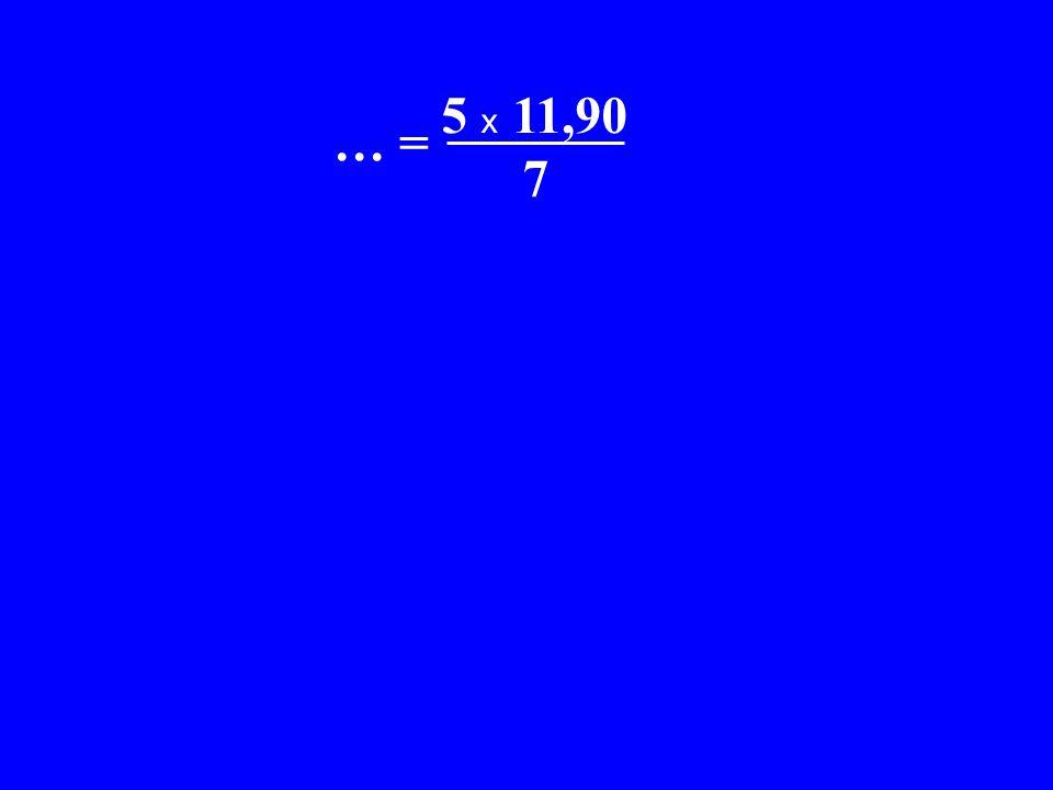 x C = 5 x 11,90 x… = 7