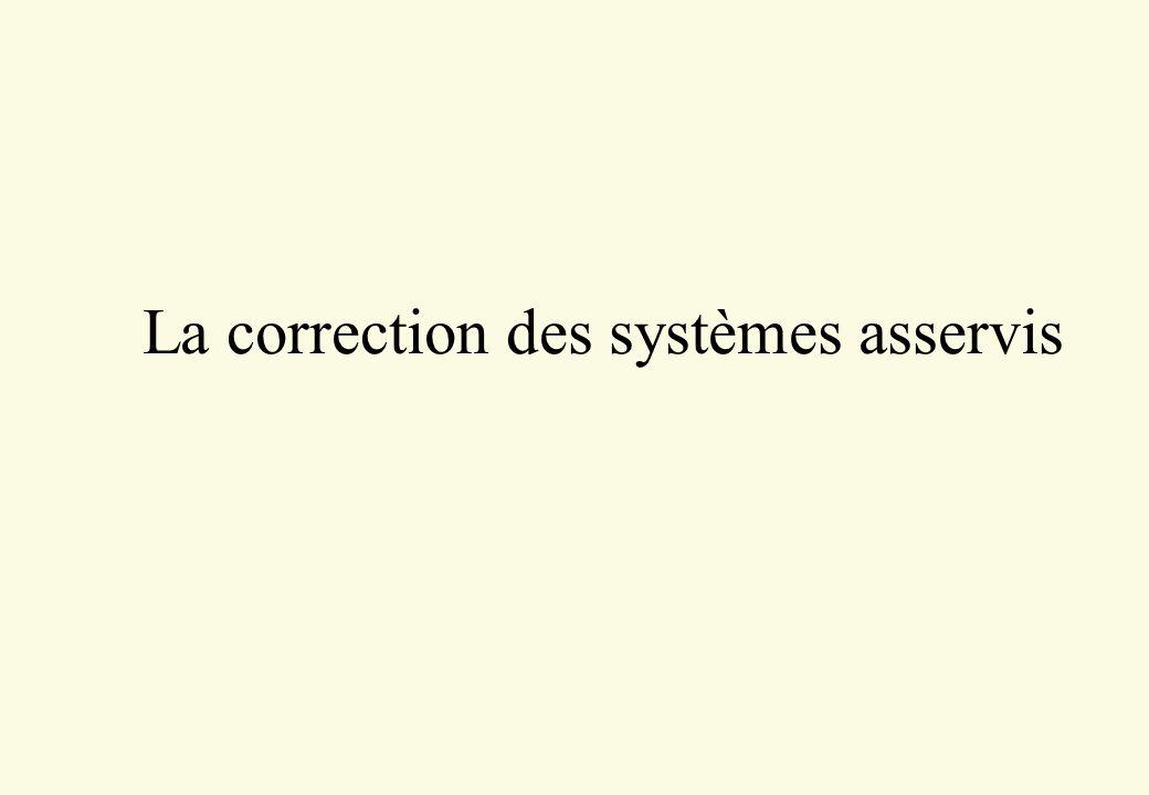 La correction des systèmes asservis