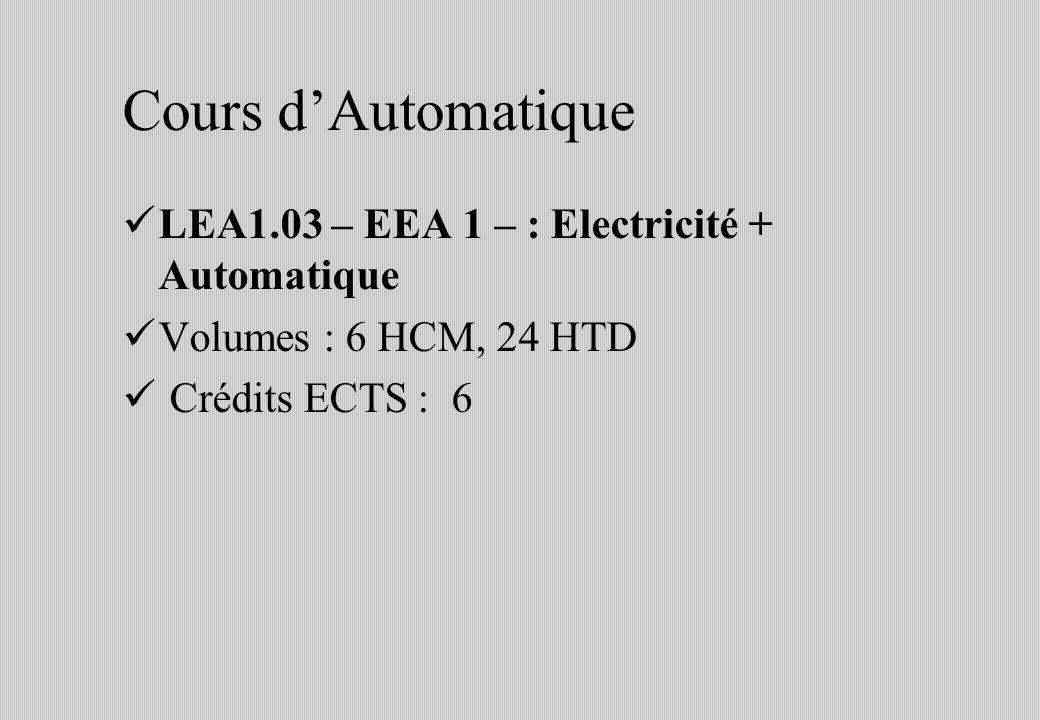 Cours d'Automatique LEA1.03 – EEA 1 – : Electricité + Automatique
