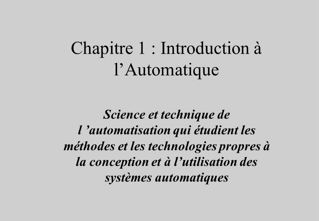 Chapitre 1 : Introduction à l'Automatique