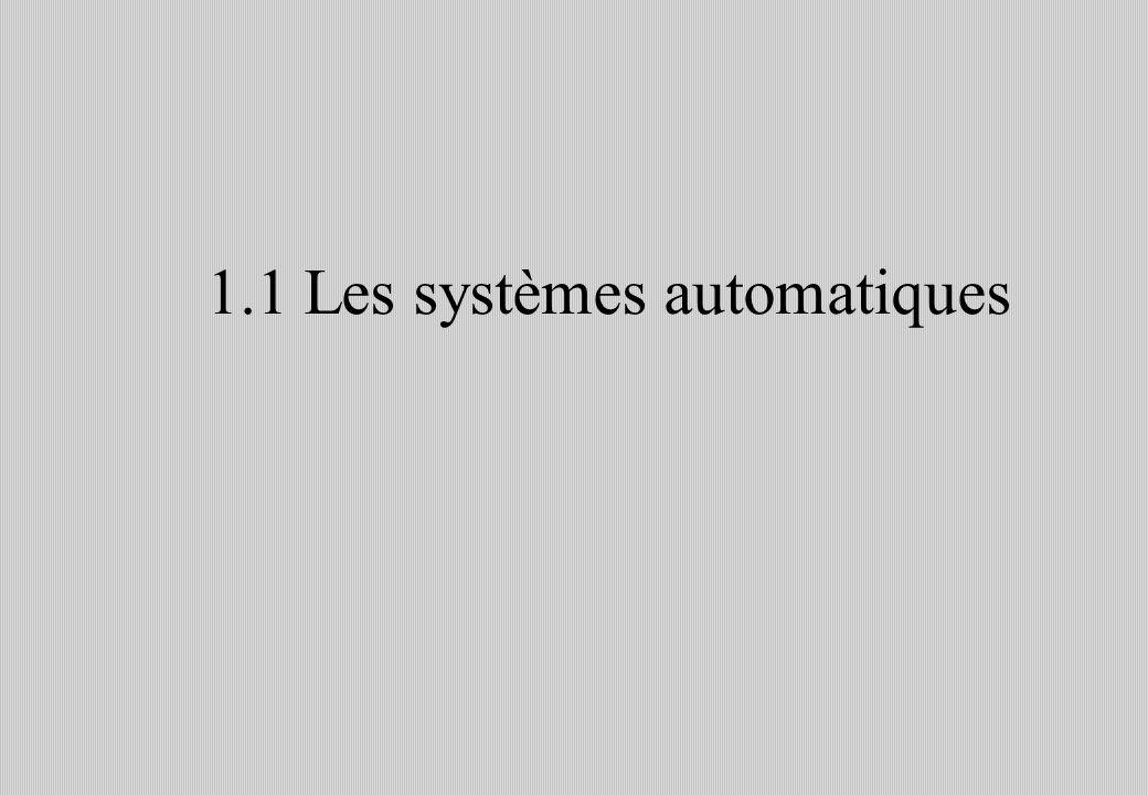 1.1 Les systèmes automatiques