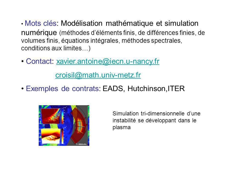 Contact: xavier.antoine@iecn.u-nancy.fr croisil@math.univ-metz.fr