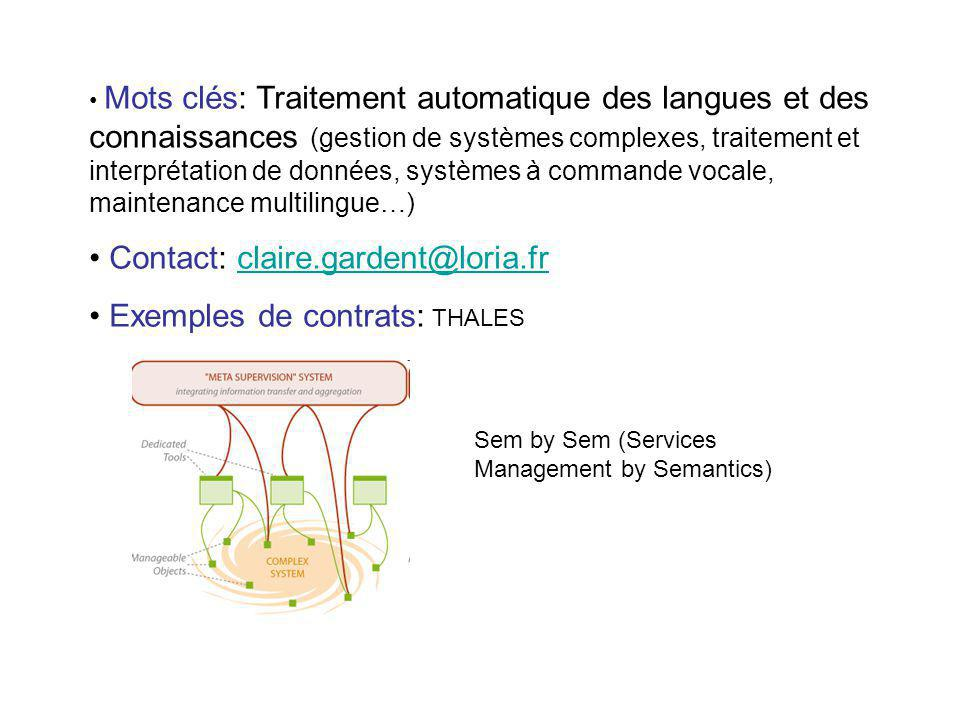 Contact: claire.gardent@loria.fr Exemples de contrats: THALES