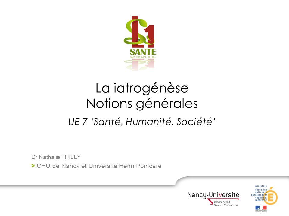 La iatrogénèse Notions générales UE 7 'Santé, Humanité, Société'