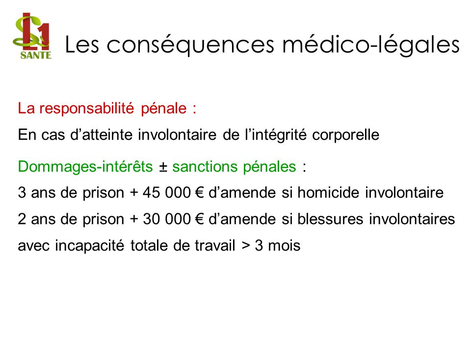 Les conséquences médico-légales
