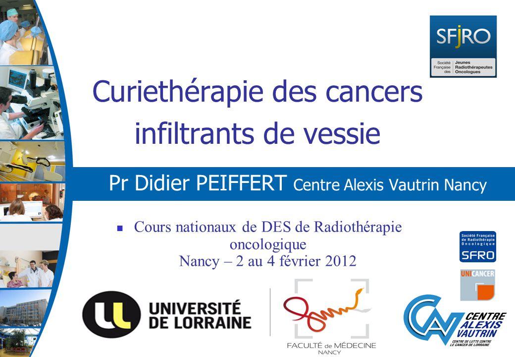 Curiethérapie des cancers infiltrants de vessie