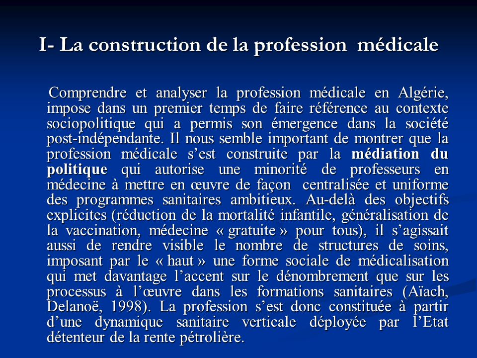 I- La construction de la profession médicale