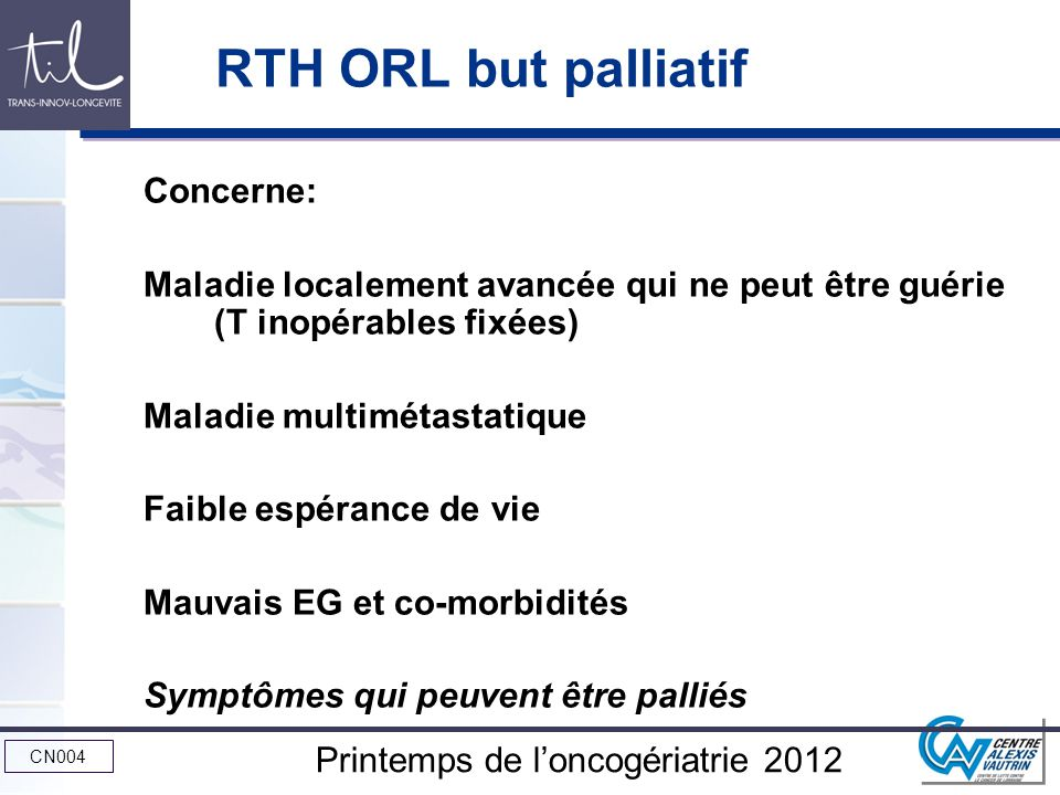RTH ORL but palliatif Concerne: