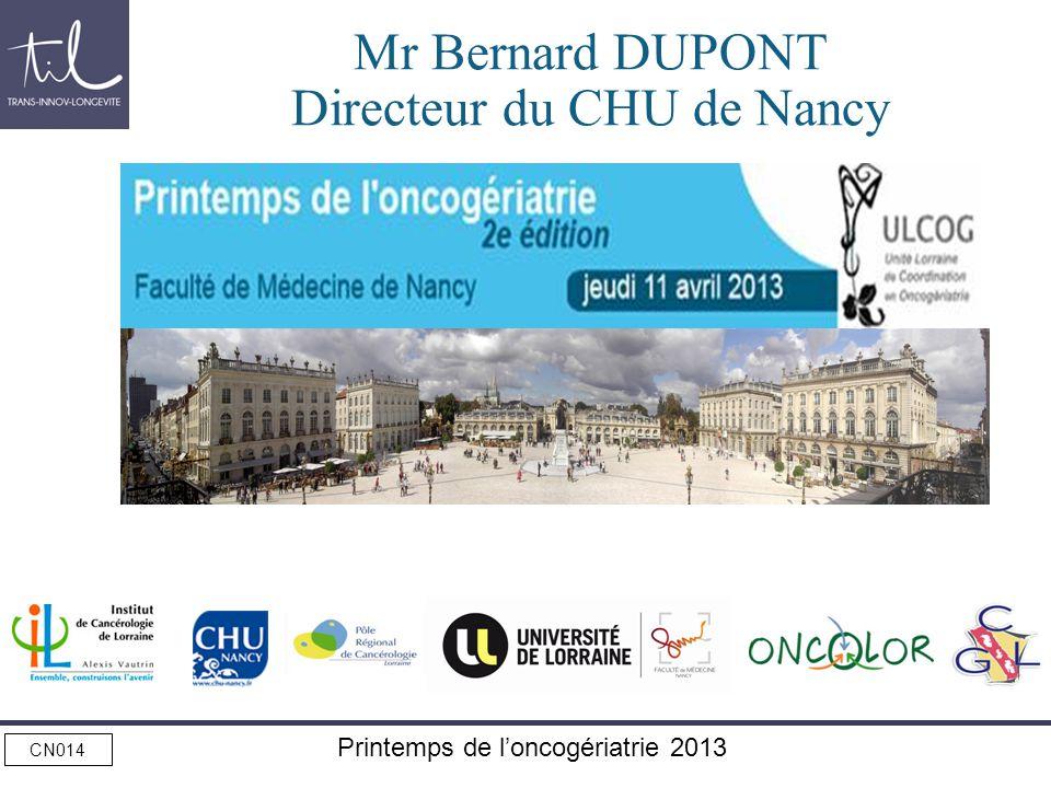 Mr Bernard DUPONT Directeur du CHU de Nancy
