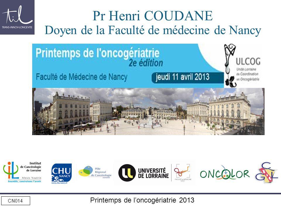 Pr Henri COUDANE Doyen de la Faculté de médecine de Nancy
