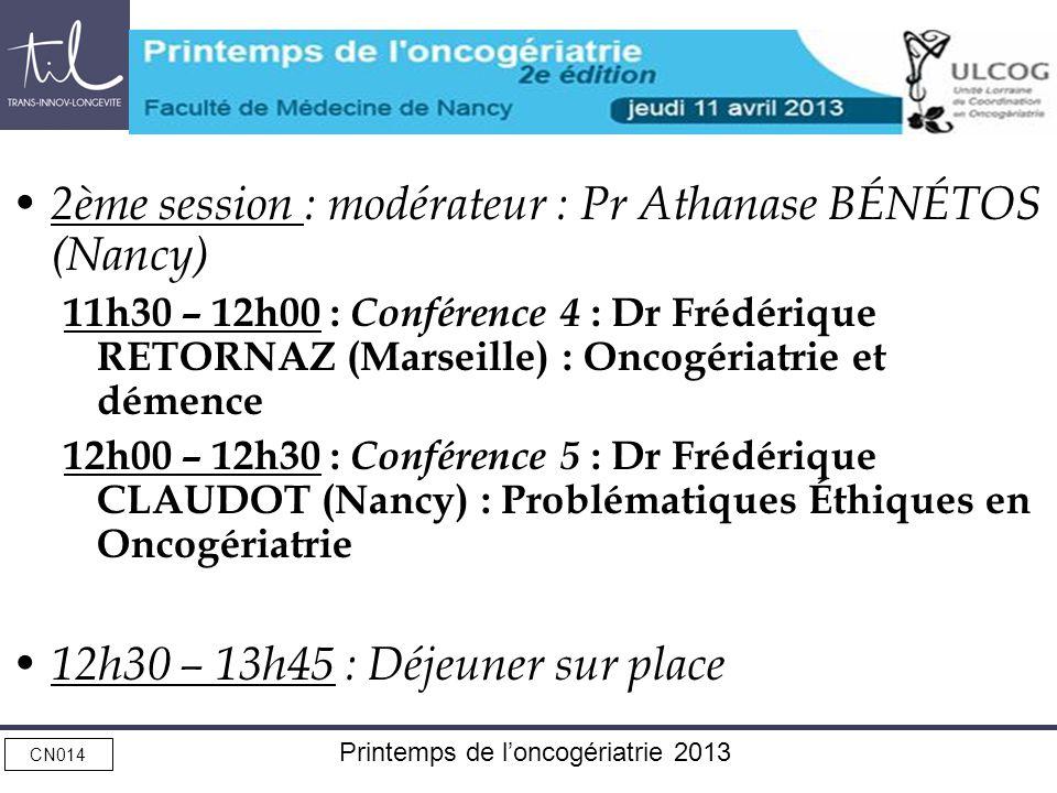 2ème session : modérateur : Pr Athanase BÉNÉTOS (Nancy)