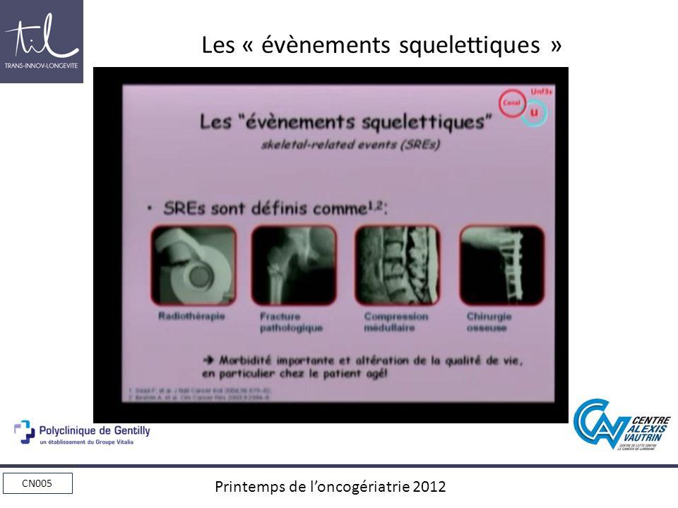 Les « évènements squelettiques »