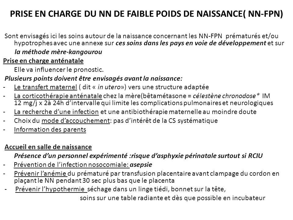 PRISE EN CHARGE DU NN DE FAIBLE POIDS DE NAISSANCE( NN-FPN)