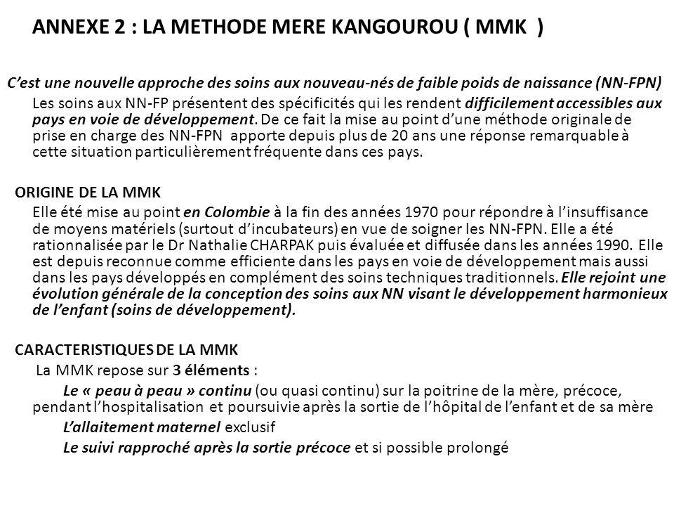 CARACTERISTIQUES DE LA MMK La MMK repose sur 3 éléments :