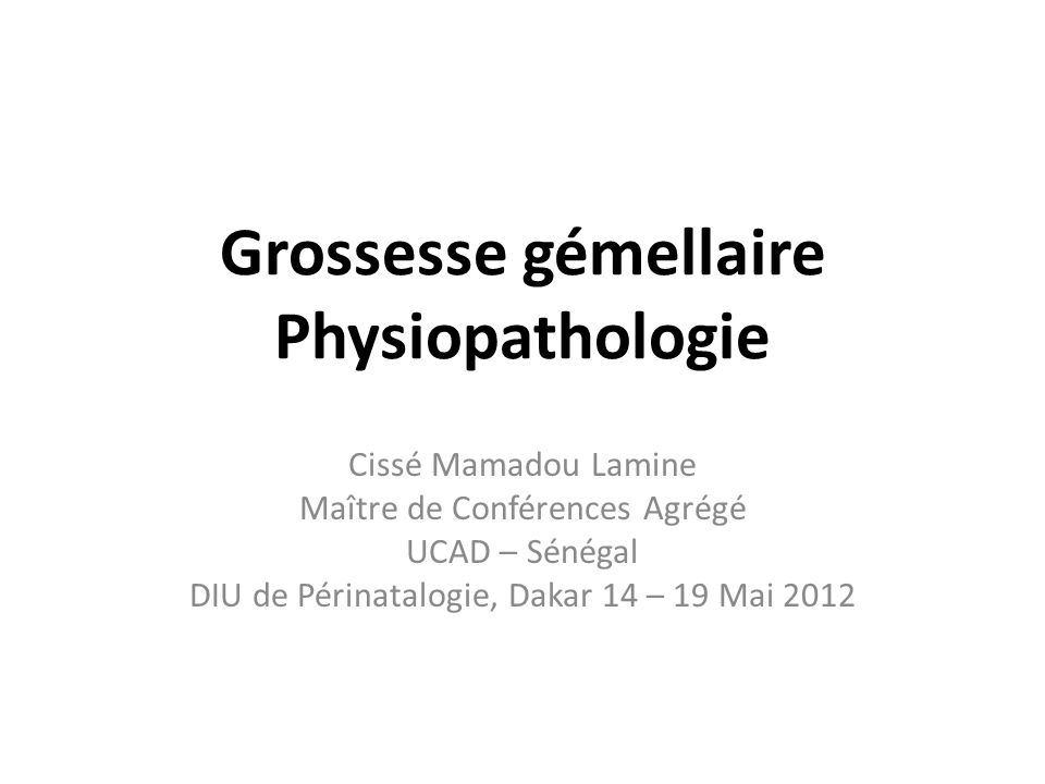 Grossesse gémellaire Physiopathologie