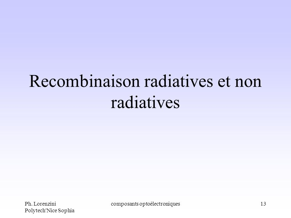 Recombinaison radiatives et non radiatives