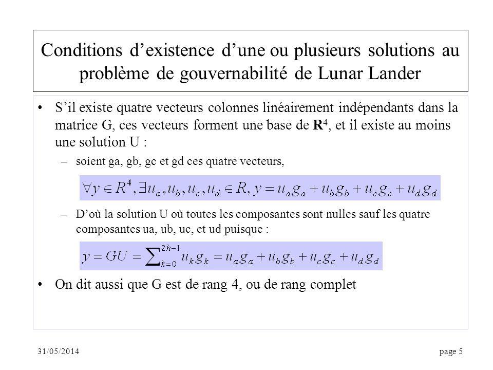 Conditions d'existence d'une ou plusieurs solutions au problème de gouvernabilité de Lunar Lander