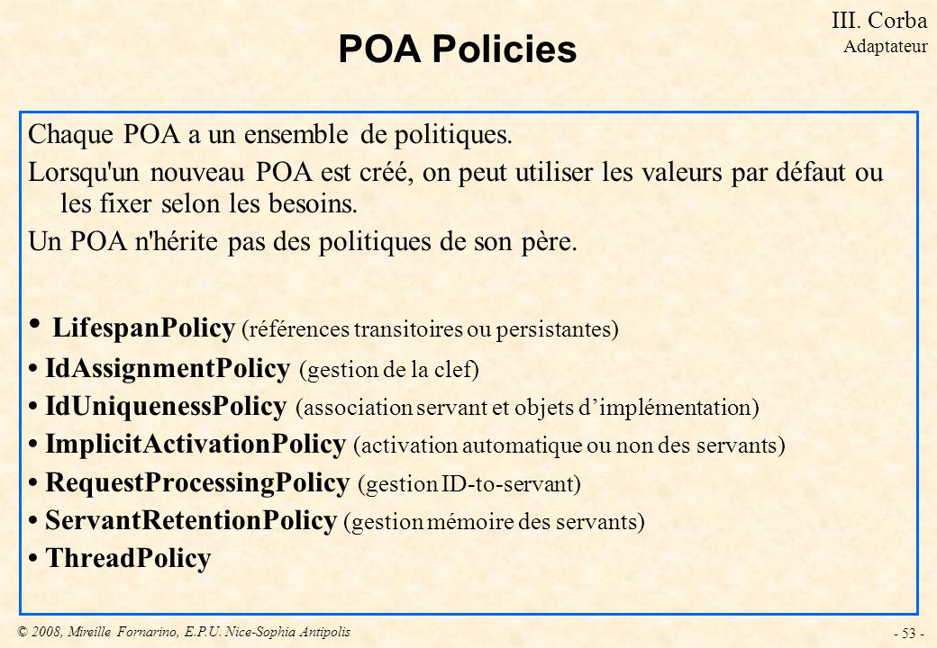• LifespanPolicy (références transitoires ou persistantes)
